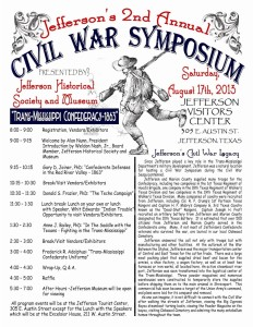 Jefferson Texas 2nd Annual Civil War Symposium Aug. 17, 2013 poster with all the days information.
