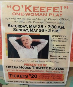 Poster of Play O'Keeffe showing the actress Carolyn Wickwire, dates and time of play in Jefferson Texas
